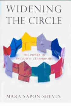 Widening the Circle: the Power of Inclusive Classrooms, by Mara Sapon-Shevin